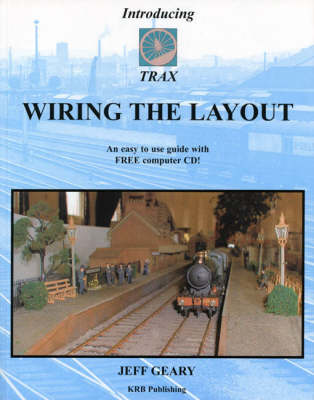 Trax: Wiring the Layout Pt. 1 (Paperback)