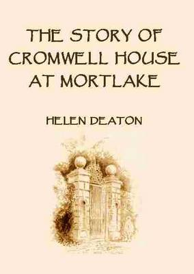The Story of Cromwell House at Mortlake (Paperback)