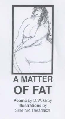 A Matter of Fat (Paperback)