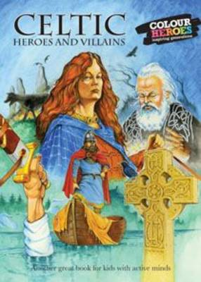 Celtic Heroes and Legends (Paperback)