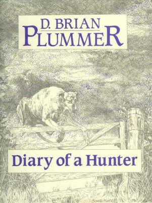 Diary of a Hunter (Hardback)