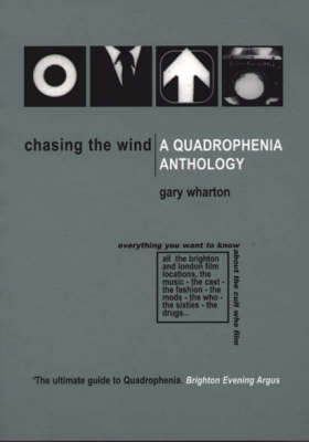 Chasing the Wind: A Quadrophenia Anthology (Paperback)
