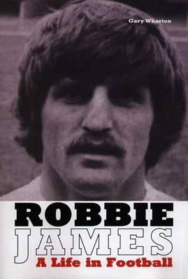 Robbie James: A Life in Football (Paperback)