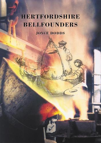 Hertfordshire Bellfounders (Paperback)