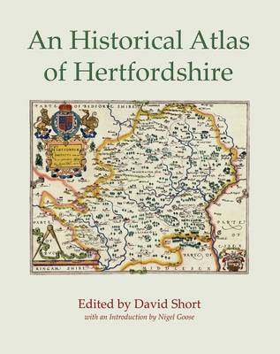 An Historical Atlas of Hertfordshire (Paperback)