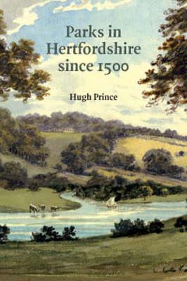 Parks in Hertfordshire Since 1500 (Paperback)