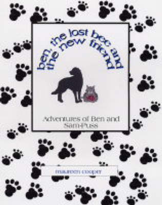 The Adventures of Ben and Sam-Puss: Ben, the Lost Bee and a New Friend (Paperback)