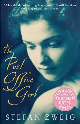 The Post Office Girl: Stefan Zweig's Grand Hotel Novel (Paperback)
