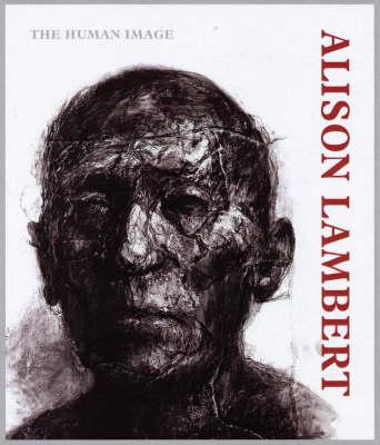 Alison Lambert, the Human Image (Paperback)