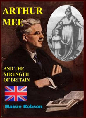 Arthur Mee and the Strength of Britain (Paperback)