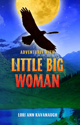 Adventures with Little Big Woman (Paperback)