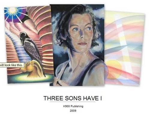 Three Sons Have I (Hardback)