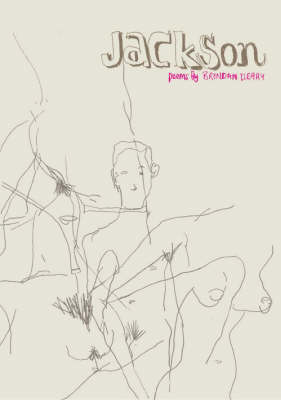 Jackson: Poems by Brendan Cleary (Paperback)