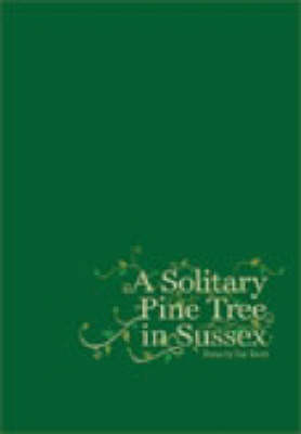 A Solitary Pine Tree in Sussex (Paperback)