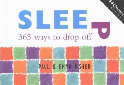 Sleep: 365 Ways to Drop Off (Paperback)