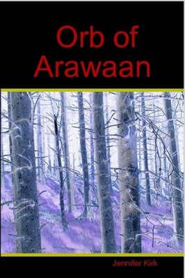 Orb of Arawaan (Paperback)