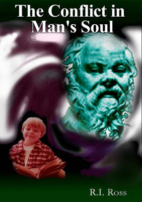 The Conflict in Man's Soul (Paperback)