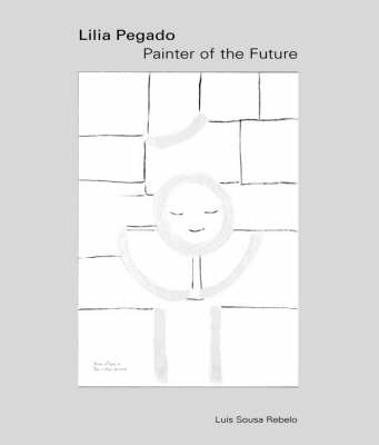 Lilia Pegado: Painter of the Future (Paperback)