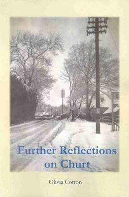 Further Reflections on Churt (Paperback)