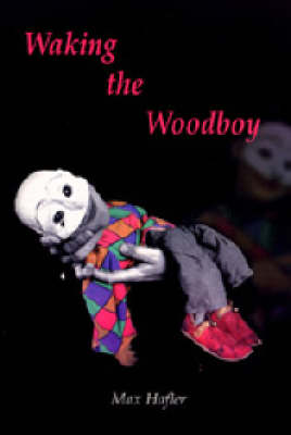 Waking the Woodboy (Paperback)