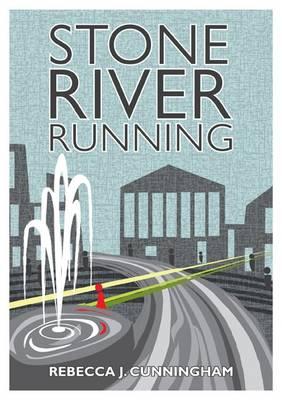 Stone River Running (Paperback)