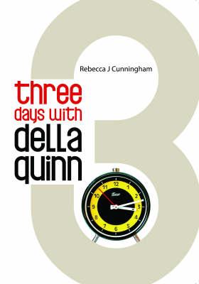 Three Days with Della Quinn (Paperback)