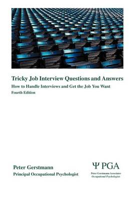 Tricky Job Interview Questions and Answers: How to Handle Interviews and Get the Job You Want (Paperback)