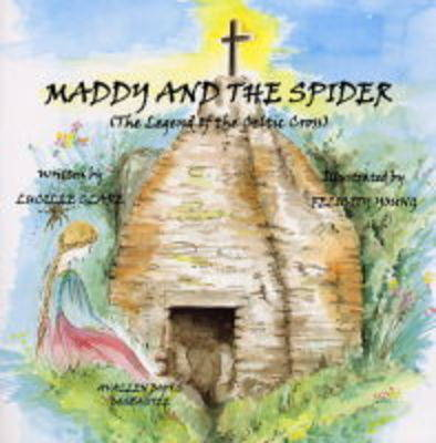 Maddy and the Spider: The Legend of the Celtic Cross (Paperback)