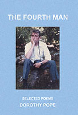 The Fourth Man: Selected Poems (Paperback)