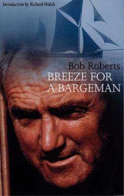 Breeze for a Bargeman (Paperback)