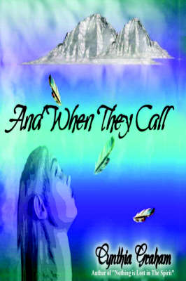 And When They Call (Hardback)