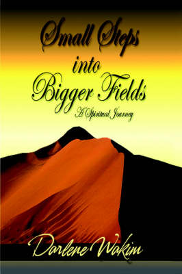 Small Steps into Bigger Fields (Paperback)
