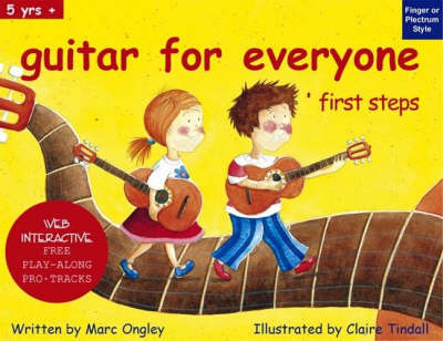 Guitar for Everyone 'first Steps' - Marc Ongley - guitar series (Paperback)