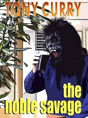 The Noble Savage (Paperback)
