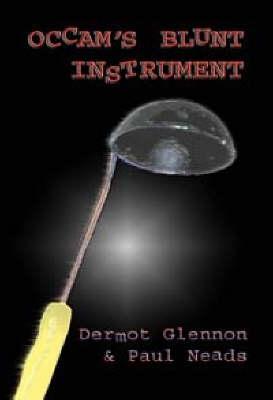 Occam's Blunt Instrument (Paperback)