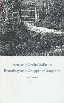 Arts and Craft Walks in Broadway and Chipping Campden (Paperback)