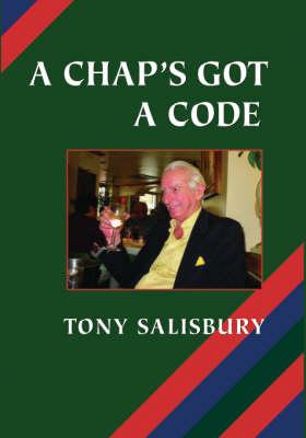 A Chap's Got a Code (Hardback)