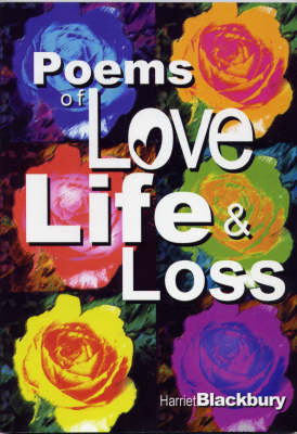 Poems of Love, Life and Loss (Paperback)