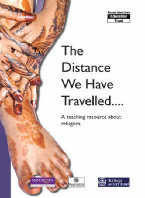 The Distance We Have Travelled: A Teaching Resource About Refugees (Paperback)