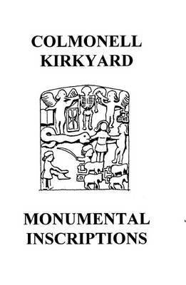 Colmonell Kirkyard Monumental Inscriptions (Paperback)