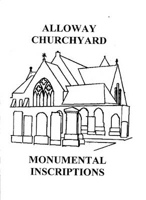Alloway Churchyard Monumental Inscriptions (Paperback)