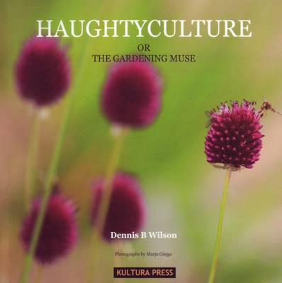 Haughtyculture or the Gardening Muse (Paperback)