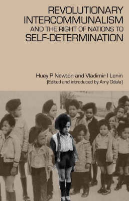 Revolutionary Intercommunalism and the Right of Nations to Self-Determination (Paperback)