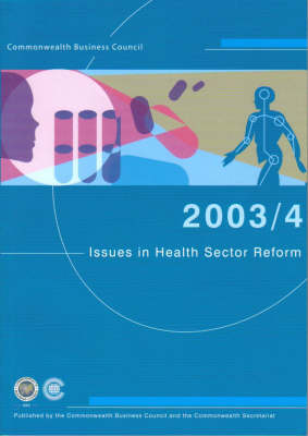 Issues in Health Sector Reform 2003/4