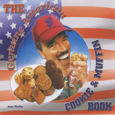 The Genuine American Cookie and Muffin Book (Paperback)