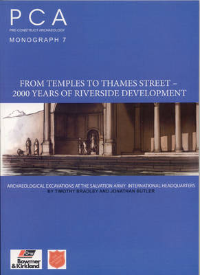 From Temples to Thames Street - 2000 Years of Riverside Development (Paperback)