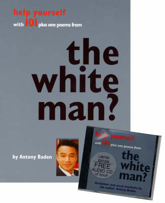 The White Man? Help Yourself with 101 Plus One Poems from
