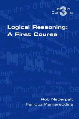 Logical Reasoning: A First Course (Paperback)