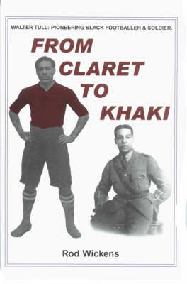 From Claret to Khaki (Paperback)