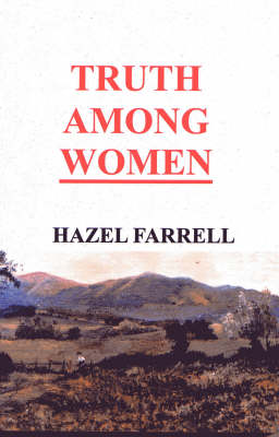 Truth Among Women (Paperback)